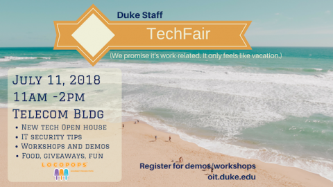 Poster promoting staff techfair July 11, 2018.