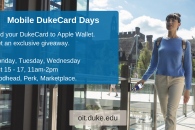 digital sign to promote DukeCard set up days